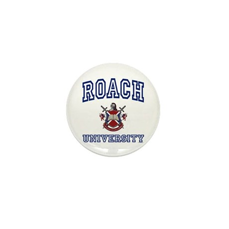 ROACH University Mini Button
