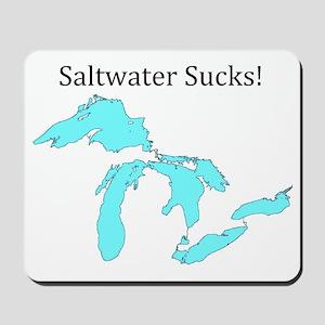 Saltwater Sucks2 Mousepad