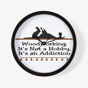 Woodworking addiction Wall Clock