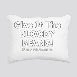 Give it the beans 2 Rectangular Canvas Pillow