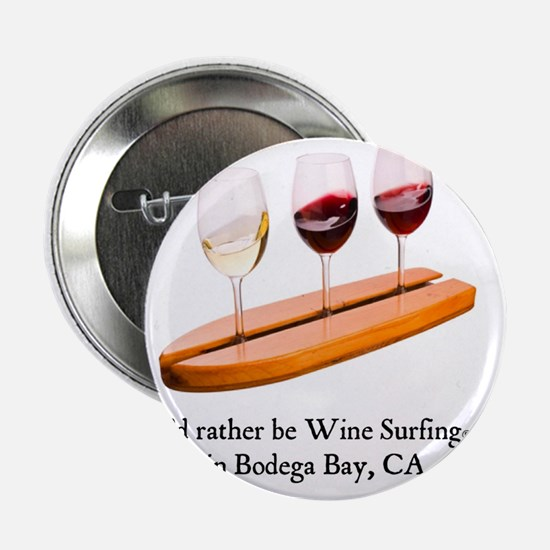 """2-rather be wine surfing 2.25"""" Button"""