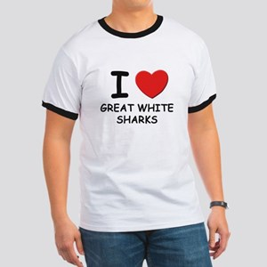 I love great white sharks Ringer T