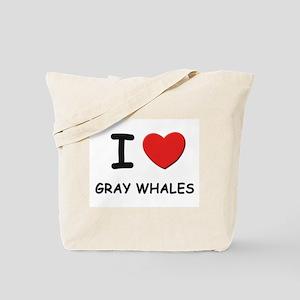 I love gray whales Tote Bag