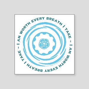 "Worth Breath Teal Square Sticker 3"" x 3"""