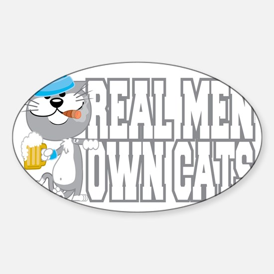 Real-Men-Own-Cats-blk Sticker (Oval)