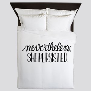 Nevertheless, she persisted Queen Duvet