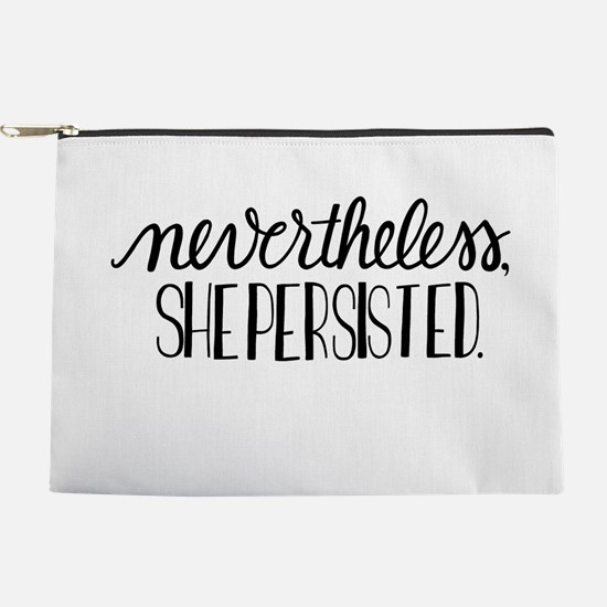 Nevertheless, she persisted Makeup Pouch