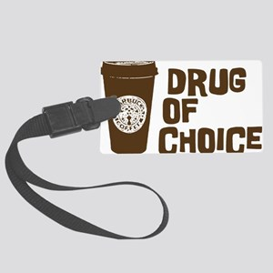 Drug of Choice brown Large Luggage Tag