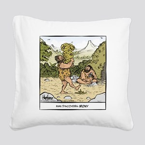 Early Irony Final Square Canvas Pillow