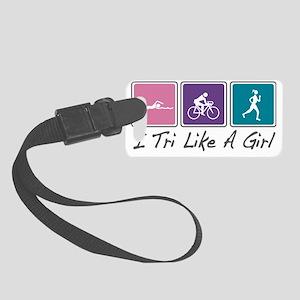i tri like a girl Small Luggage Tag