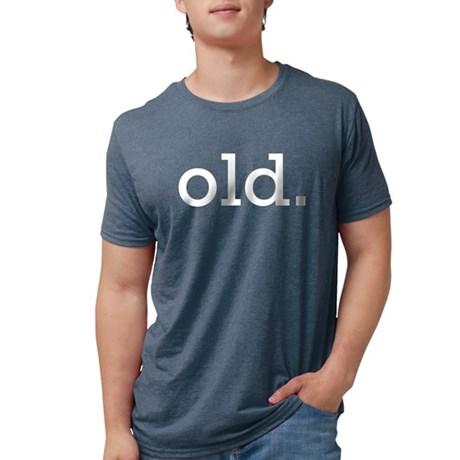 old_ T-Shirt