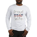 Barbed Wire Proud USAF Wife Long Sleeve T-Shirt