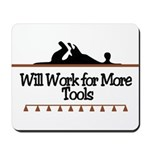 Work for more tools Mousepad