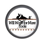 Work for more tools Wall Clock