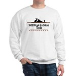 Work for more tools Sweatshirt
