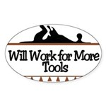 Work for more tools Oval Sticker