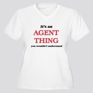 It's and Agent thing, you wo Plus Size T-Shirt