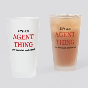 It's and Agent thing, you would Drinking Glass