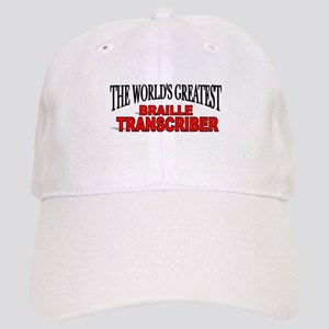 """The World's Greatest Braille Transcriber"" Cap"