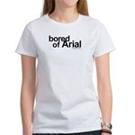 BORED OF ARIAL Women's T-Shirt