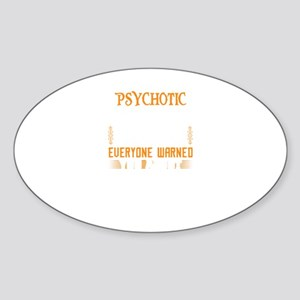 I'm The Psychotic Postal Worker Sticker