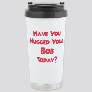 Have You Hugged Your Bob? Mugs