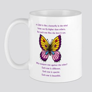 A Child Is Like a Butterfly-  Mug