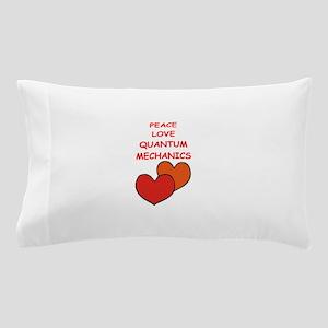 quantum mechanics Pillow Case