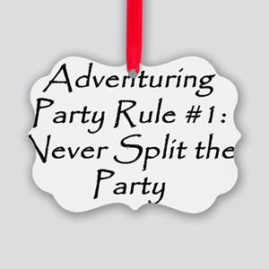 Adventuring Party Rule 1 black Picture Ornament