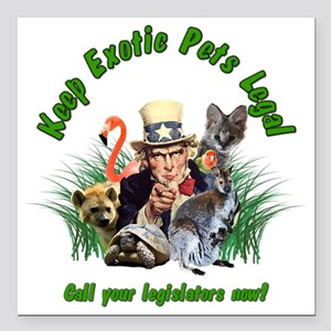 "Keep Exotic Pets Legal G Square Car Magnet 3"" x 3"""