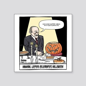 "Hannibals Halloween Final Square Sticker 3"" x 3"""