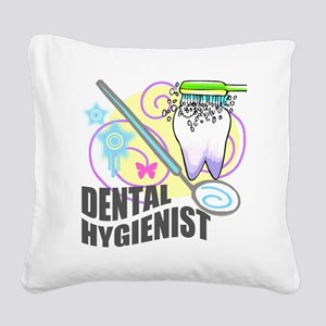 Dental Hygienst Gifts 5 Square Canvas Pillow