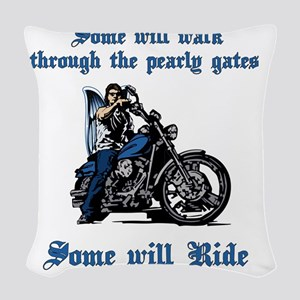 Some will walk some will ride Woven Throw Pillow