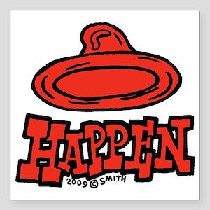 """condom_happen_left_red Square Car Magnet 3"""" x 3"""""""