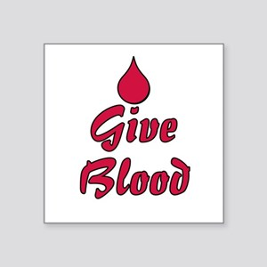 "give_blood_redcir Square Sticker 3"" x 3"""