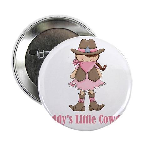 "Daddys Lil Cowgirl 2.25"" Button"