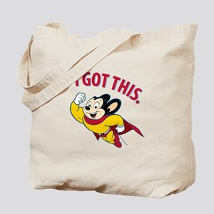 Mighty Mouse - I Got This Tote Bag