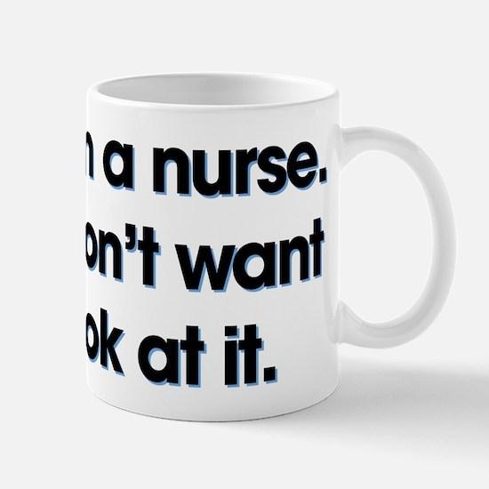 Yes I'm A Nurse Small Mug
