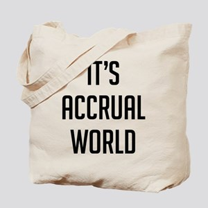It's Accrual World Tote Bag