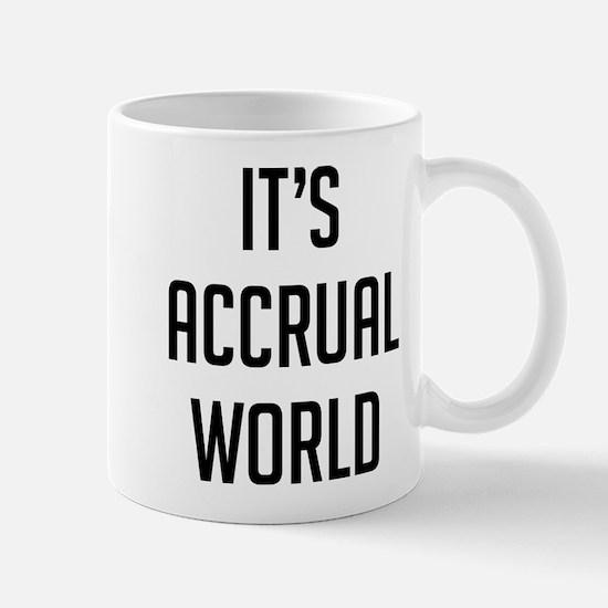 It's Accrual World Small Mugs