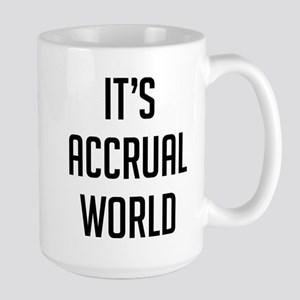 It's Accrual World 15 oz Ceramic Large Mug