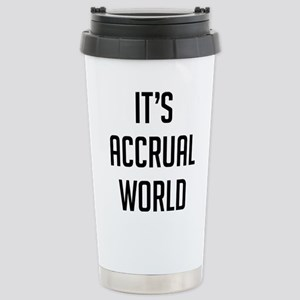 It's Accrual Worl 16 oz Stainless Steel Travel Mug