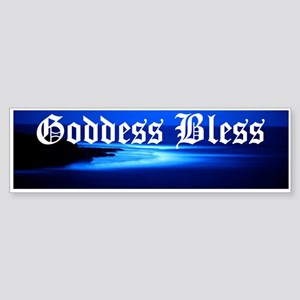 """""""Goddess Bless"""" Bumper Sticker"""