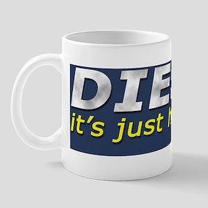 Diesel Is How I Roll 2 Mug