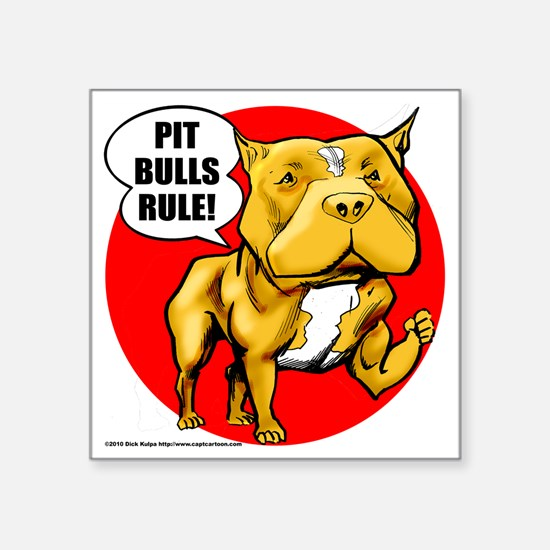 "pitbull Square Sticker 3"" x 3"""
