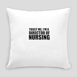 Trust Me, I'm A Director Of Nursing Everyday P
