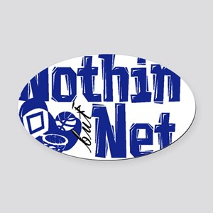 nothin but net blue Oval Car Magnet