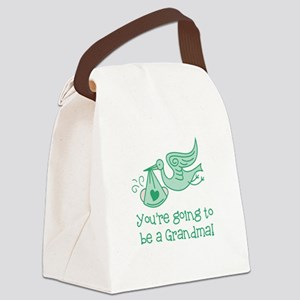 You're going to be a Grandma Canvas Lunch Bag