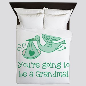 You're going to be a Grandma Queen Duvet
