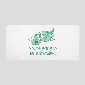 You're going to be a Grandpa Beach Towel